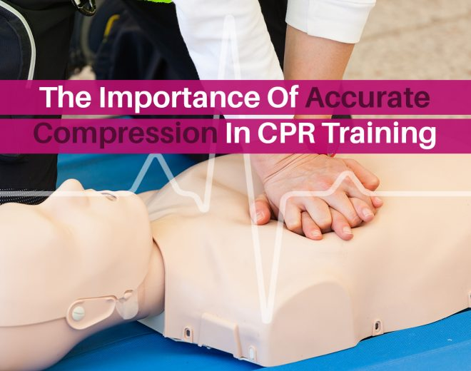 The Importance Of Accurate Compression In CPR Training