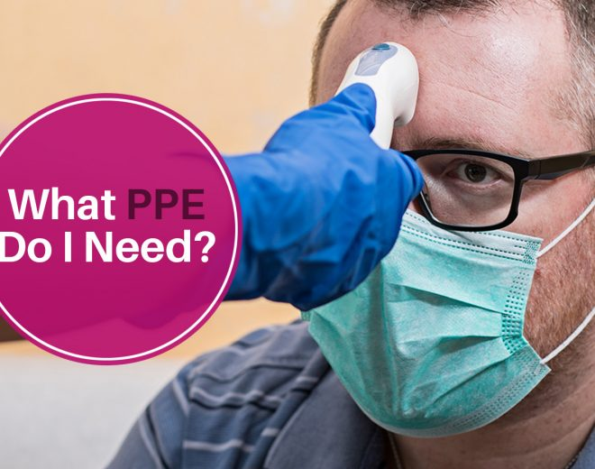 What PPE Do I Need?